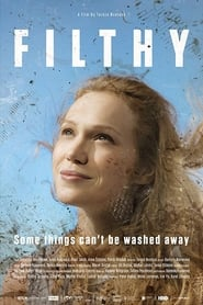 Watch Filthy (2017) Fmovies