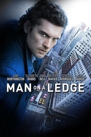 Poster for the movie, 'Man On A Ledge'
