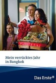 Mein verrücktes Jahr in Bangkok 2012