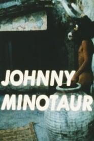 Johnny Minotaur 1971