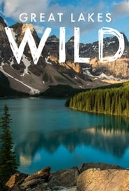 Great Lakes Wild - Season 1