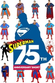 Superman: 75th Anniversary Short