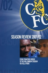 Chelsea FC - Season Review 2001/02