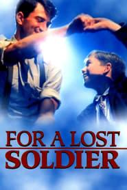 Cho Người Lính Tôi Yêu (For a Lost Soldier)