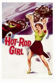 Hot Rod Girl 1956