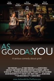 As Good As You (2017)