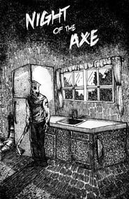 Night of the Axe (2019)