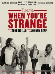 The Doors : When You're Strange movie