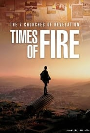The 7 Churches of Revelation: Times of Fire (2021)