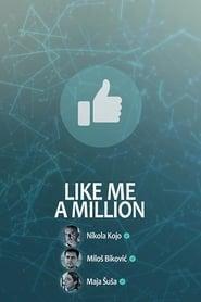 Lajkuj me milion puta (2019)