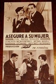 ¡Asegure a su mujer! 1935