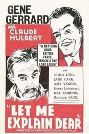 Let Me Explain, Dear (1932)