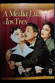 A Media Luz Los Tres