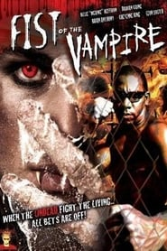 Fist of the Vampire 2007