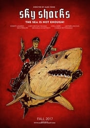 Watch Sky Sharks Full HD Movie Online