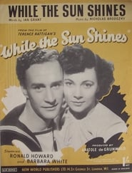 While the Sun Shines 1947