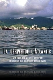 La dérive de l'Atlantic