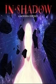 IN-SHADOW A Modern Odyssey