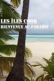 Les îles Cook, bienvenue au paradis (2016) Zalukaj Online