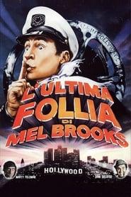L'ultima follia di Mel Brooks 1976