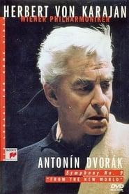 Herbert Von Karajan: Dvorák - Symphony No. 9 movie