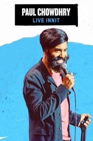 Paul Chowdhry – Live Innit (2019)