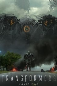 Transformers 4: Kayıp Çağ
