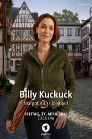Billy Kuckuck - Margot muss bleiben! en streaming