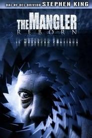 The Mangler Reborn 2005