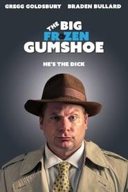 The Big Frozen Gumshoe