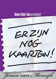 Jeroen van Merwijk: Er Zijn Nog Kaarten!