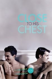 Close to His Chest (2019) CDA Online Cały Film Zalukaj