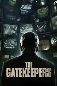 The Gatekeepers (Los guardianes) en cartelera