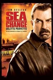 Sea Change – Delitto perfetto (2007)