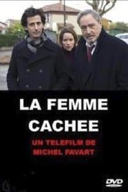 Voir La Femme cachée streaming complet gratuit | film streaming, StreamizSeries.com