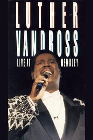 Luther Vandross: Live at Wembley 1988