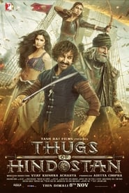Thugs of Hindostan 2018 Hindi Full Movie Watch Online