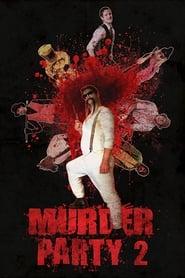 Murder Party 2