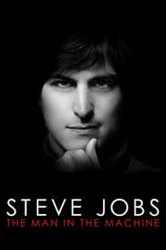 Poster for Steve Jobs: The Man in the Machine