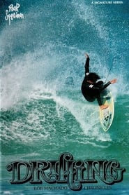 Drifting: Rob Machado Chronicles 1996