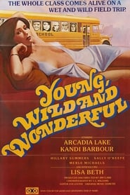 Young, Wild and Wonderful