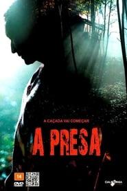 Filme – A Presa 2011