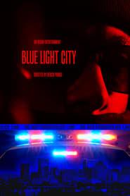 Blue Light City 1970