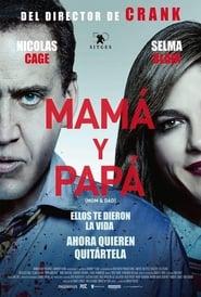 Mamá y Papá [2017][Mega][Castellano][1 Link][1080p]