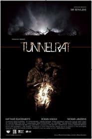 Tunnelrat (2008)