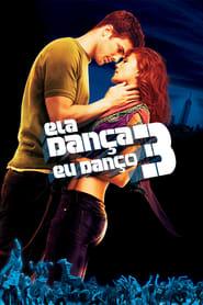 Ela Dança, Eu Danço 3 Torrent (2010)