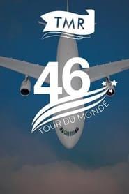 Le tour du monde en 46 heures