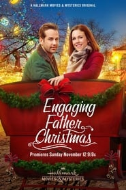 Engaging Father Christmas (2017), filme online HD subtitrat în Română