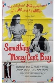 Something Money Can't Buy (1952)