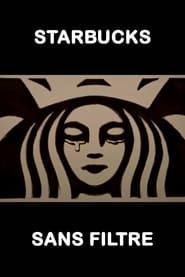 Starbucks sans filtre movie